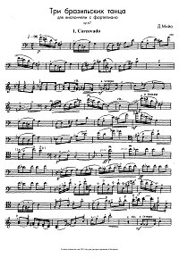 Milhaud - Three Brazilian dances for cello and piano op.67 - Instrument part - First page